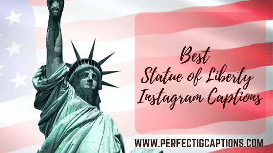 Best-Statue-of-Liberty-Instagram-Captions
