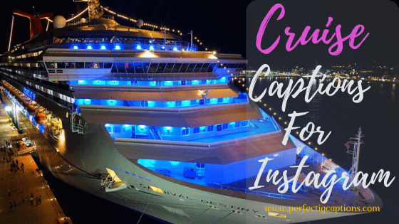 Cruise-Captions-For-Instagram