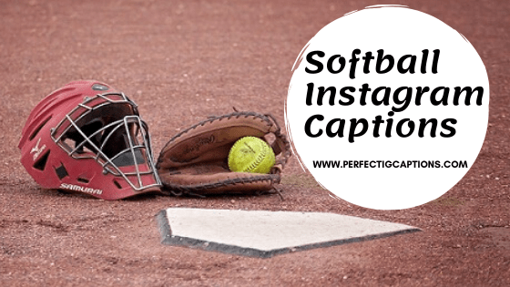 Best-Softball-Instagram-Captions