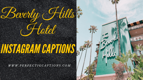 Beverly-Hills-Hotel-Instagram-Captions