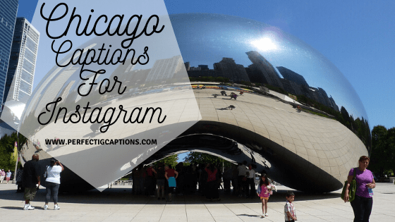 Chicago-Captions-For-Instagram