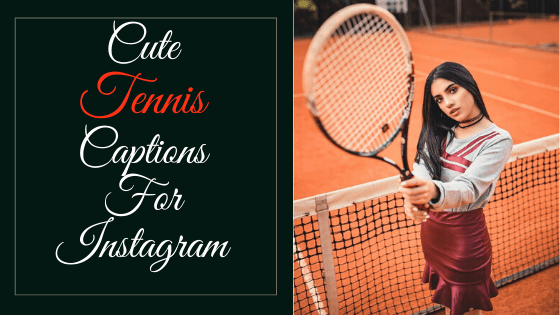 Cute-Tennis-Captions-for-Instagram