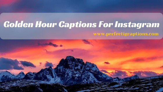 Golden-Hour-Captions-For-Instagram