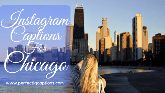 Instagram-Captions-For-Chicago