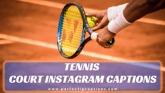 Tennis-Court-Instagram-Captions