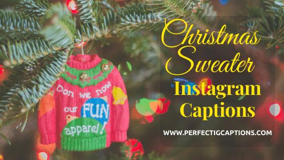 Christmas-Sweater-Instagram-Captions
