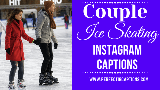 Couple-Ice-Skating-Instagram-Captions