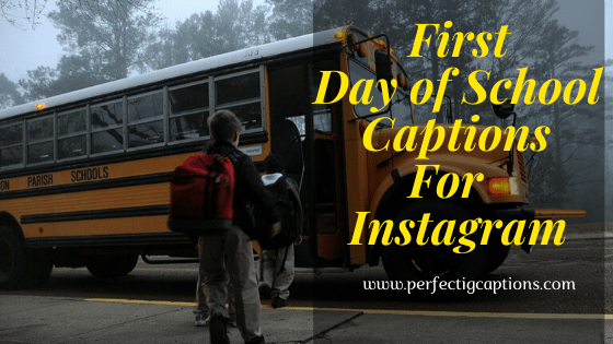 First-Day-of-School-Captions-For-Instagram