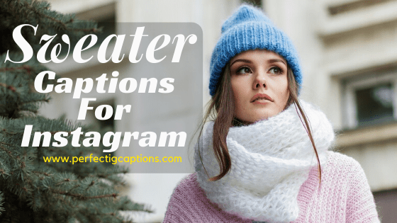 Sweater-Captions-For-Instagram