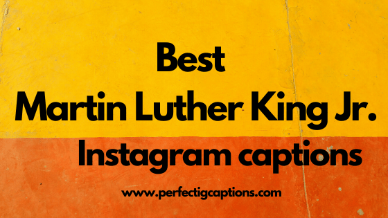 Martin-Luther-King-Jr.-Quotes-Instagram-Captions