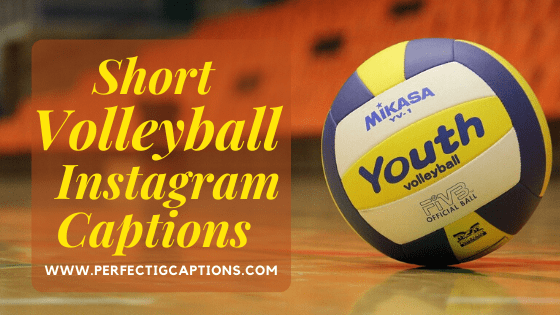 Short-Volleyball-Instagram-Captions
