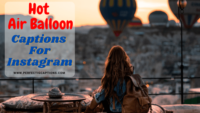 72+ Hot Air Balloon Captions for Ig