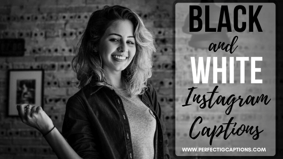 Instagram-Caption-For-Black-And-White-Photo