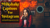 63+ Milkshake Captions For Instagram